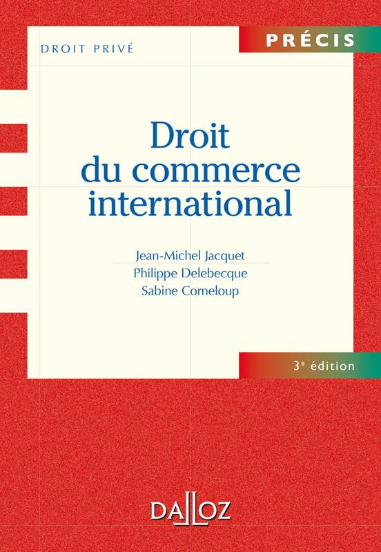 Droit du commerce international - 3e éd.
