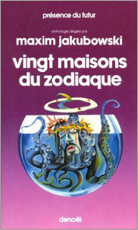 Vingt maisons du Zodiaque, Anthologie internationale