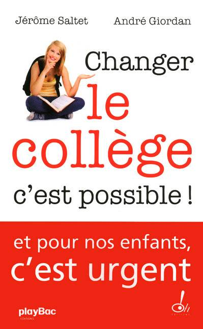 Changer le collège / c'est possible ! : document, document