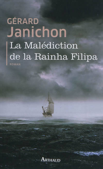 La Malédiction de la Rainha Filipa, roman