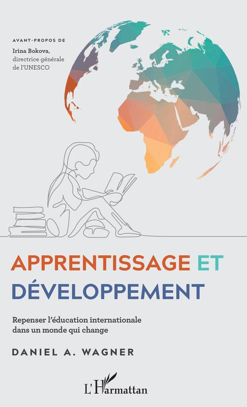 Apprentissage et développement, Repenser l'éducation internationale dans un monde qui change