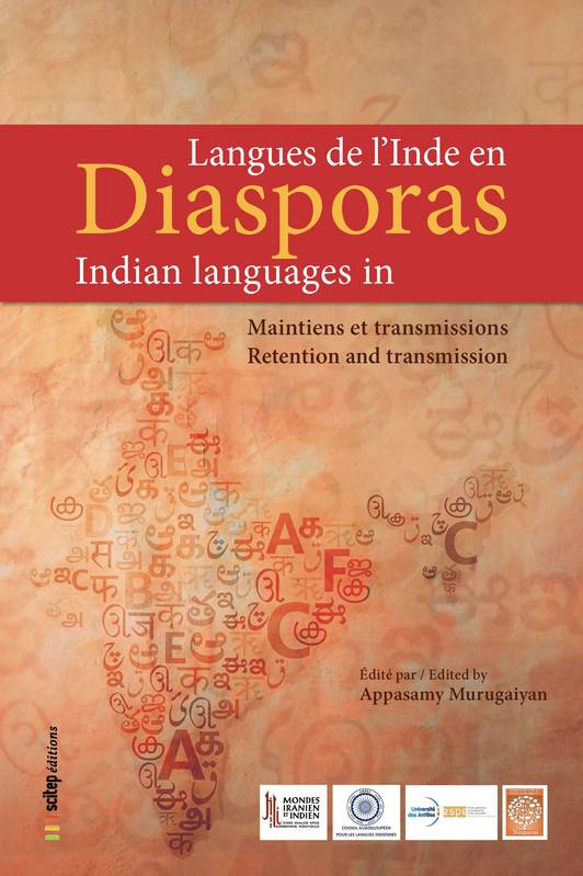 Langues de l'Inde en diasporas | Indian Languages in Diasporas, Maintiens et transmissions | Retention and Transmission