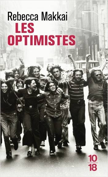 Les optimistes / roman