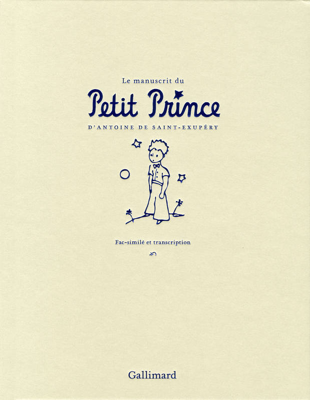 Le manuscrit du Petit Prince, Fac-similé et transcription