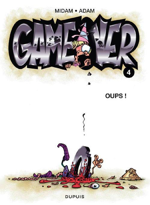 Game over / Oups !, Volume 4, Oups !