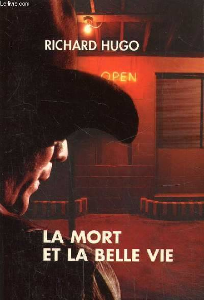 La mort et la belle vie, collection piment