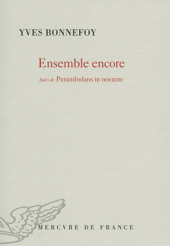 Ensemble encore/Perambulans in noctem