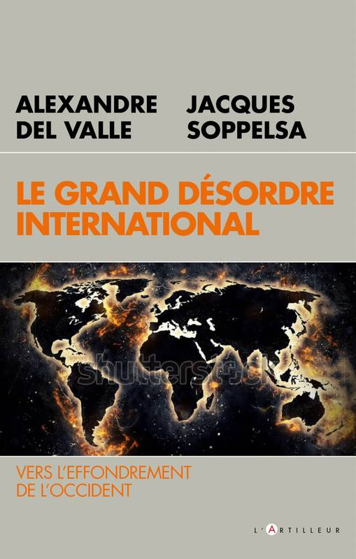 Le grand désordre international, Vers l'effondrement de l'occident