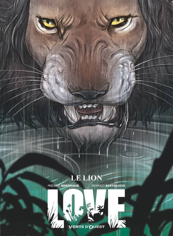 Love - Tome 03, Le Lion