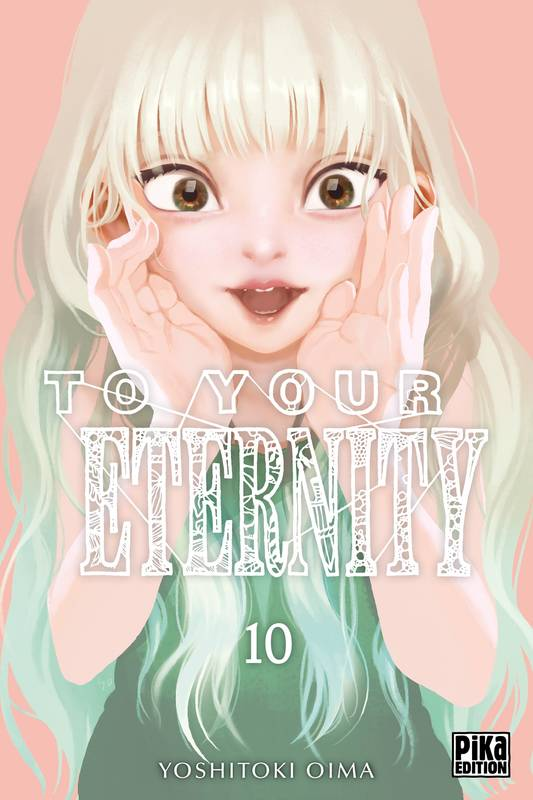 10, To Your Eternity T10