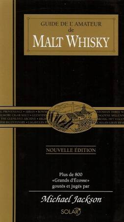 Guide de l'amateur de Malt Whisky (plus de 800