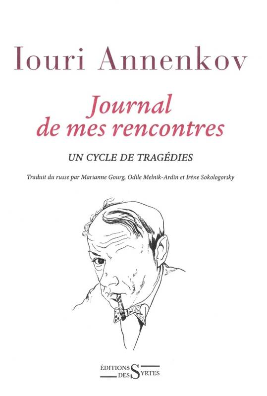 Journal de mes rencontres, un cycle de tragédies