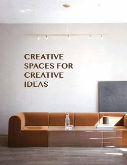 CREATIVE SPACES FOR CREATIVE IDEAS /ANGLAIS
