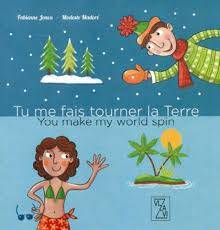 TU ME FAIS TOURNER LA TERRE/YOU MAKE MY WORLD SPIN