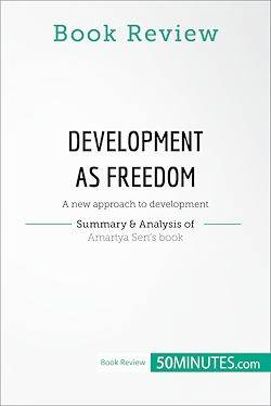 Book Review: Development as Freedom by Amartya Sen, A new approach to development