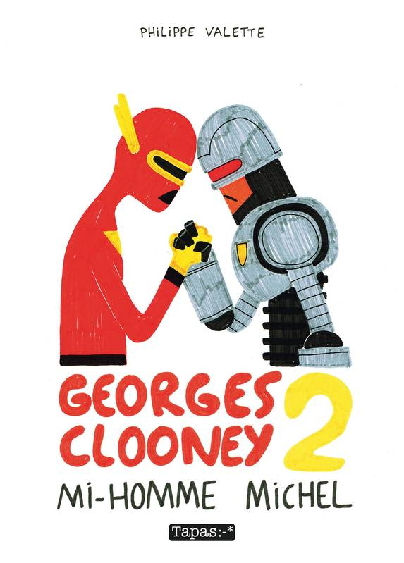 Georges Clooney T2 - Mi-homme Michel