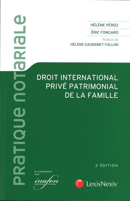 DROIT INTERNATIONAL PRIVE PATRIMONIAL DE LA FAMILLE