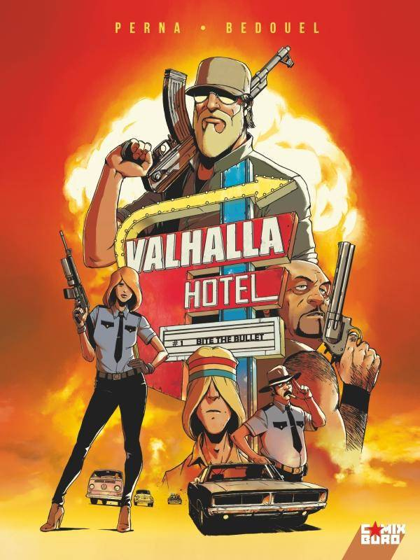 Valhalla Hotel - Tome 01, Bite the bullet