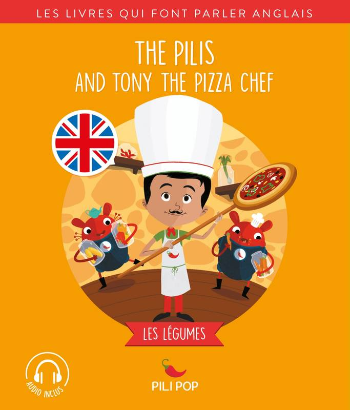 The Pilis and Tony the Pizza Chef, Les légumes