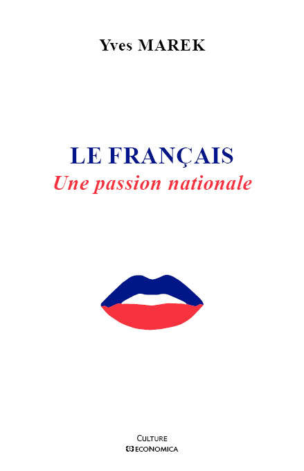 Le français / une passion nationale