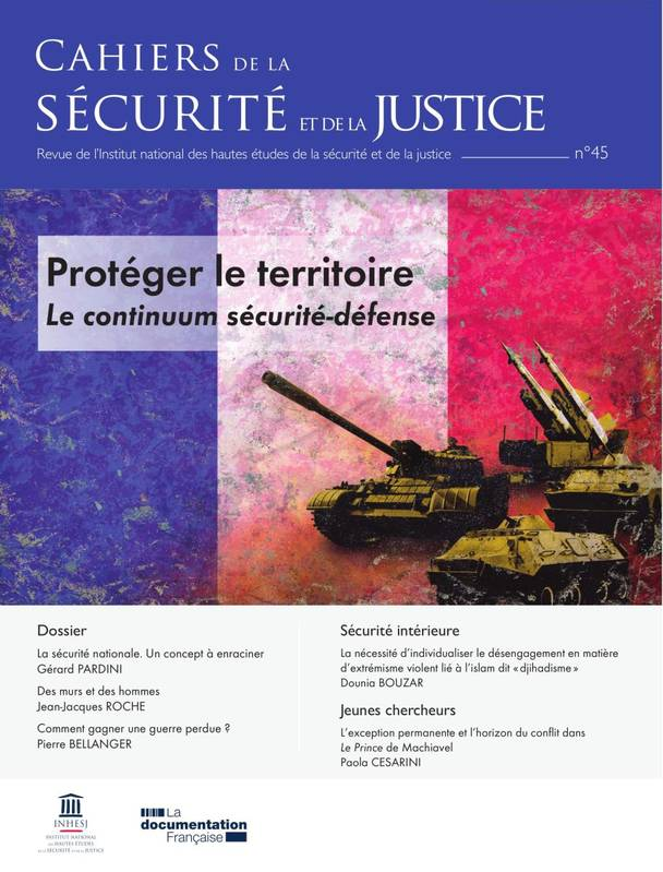 PROTEGER LE TERRITOIRE - LE CONTINUUM SECURITE/DEFENSE