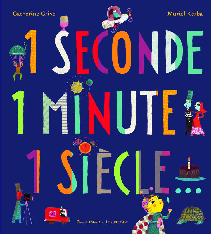 1 seconde 1 minute 1 siècle...