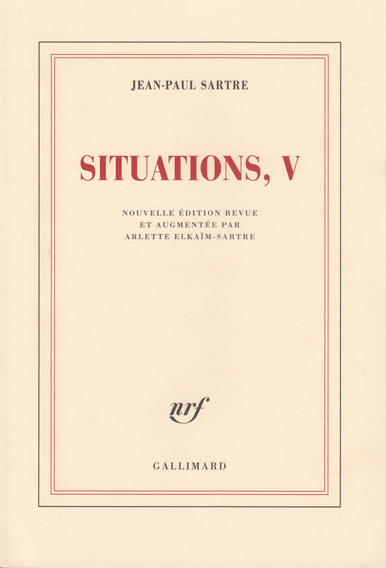 5, Situations (Tome 5-Mars 1954 - avril 1958), Mars 1954 - avril 1958
