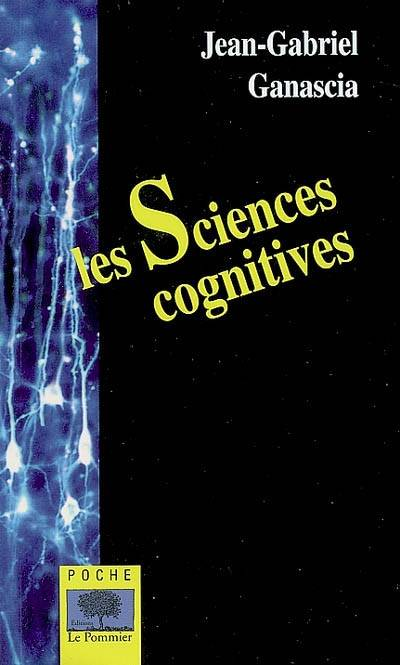 Les Sciences Cognitives - Poche
