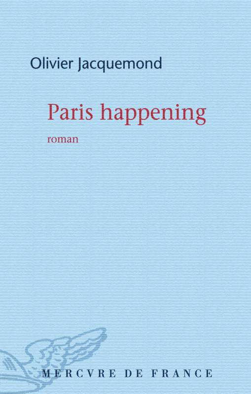 Paris happening, roman