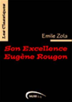Son Excellence Eugène Rougon