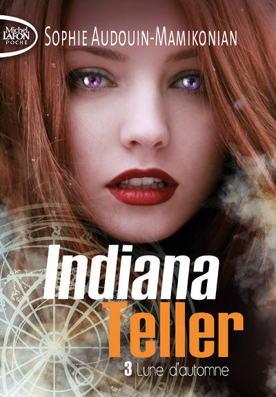 Indiana Teller - tome 3