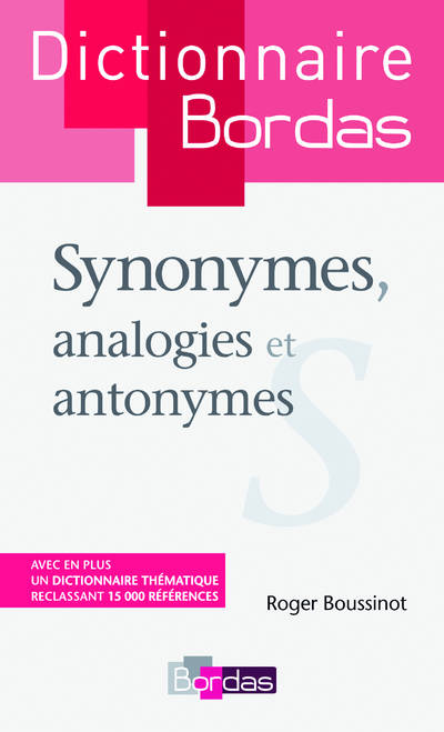 livre dictionnaire des synonymes analogies et antonymes roger boussinot bordas. Black Bedroom Furniture Sets. Home Design Ideas