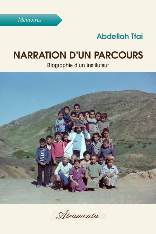 Narration d'un parcours, Biographie d'un instituteur