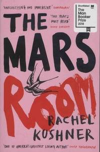 RACHEL KUSHNER THE MARS ROOM /ANGLAIS