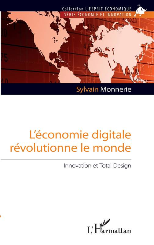 L'économie digitale révolutionne le monde, Innovation et Total Design