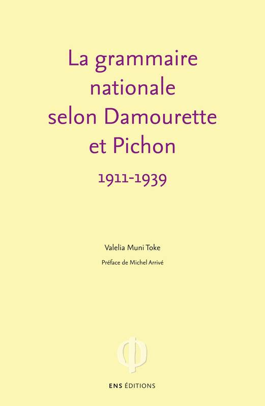 La grammaire nationale selon Damourette et Pichon (1911-1939), L'invention du locuteur