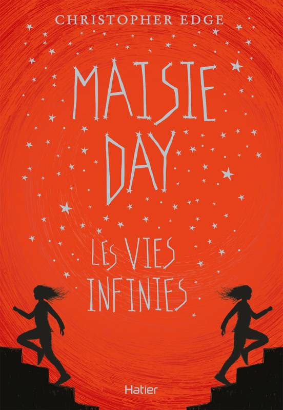 Maisie Day : les vies infinies