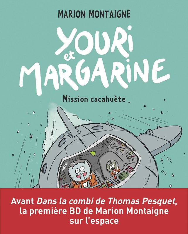 Youri et Margarine, Tome 02, Youri et Margarine - Mission cacahuète