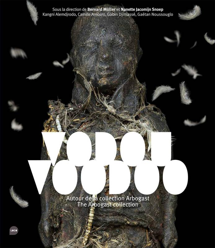 Vodou Vodoo / Autour de la collection Arbogast, autour de la collection Arbogast