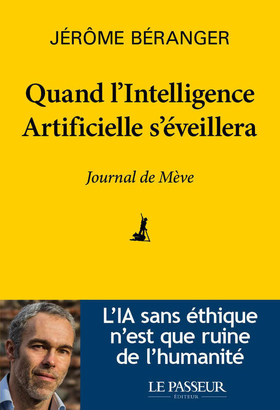 Quand l'Intelligence Artificielle s'éveillera - Journal de Mève