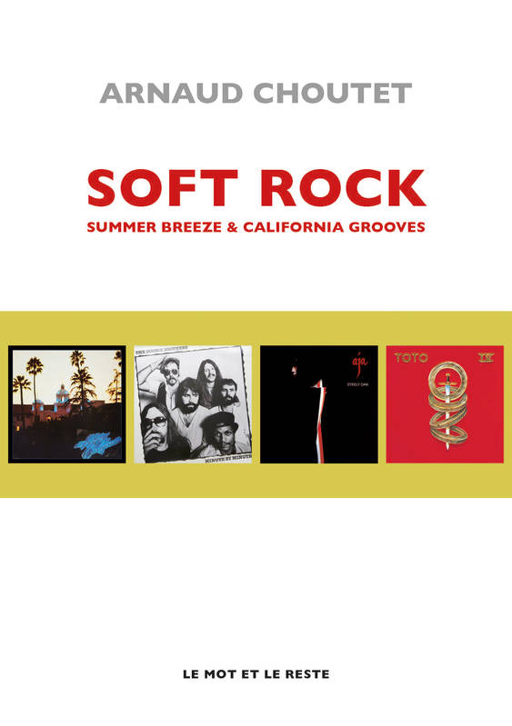 Soft rock, Summer breeze & California grooves