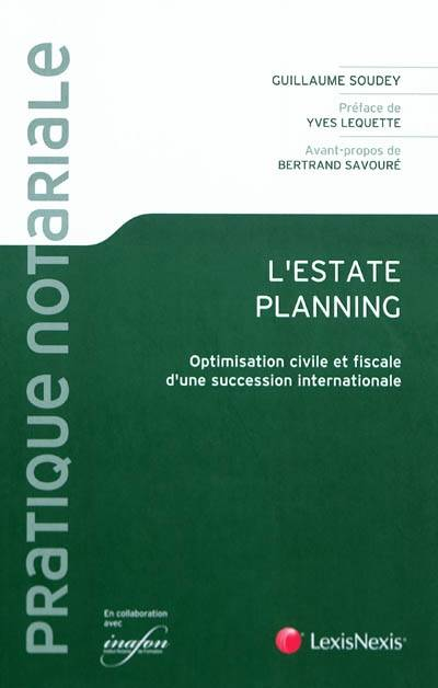L'Estate planning, Optimisation civile et fiscale d'une succession internationale