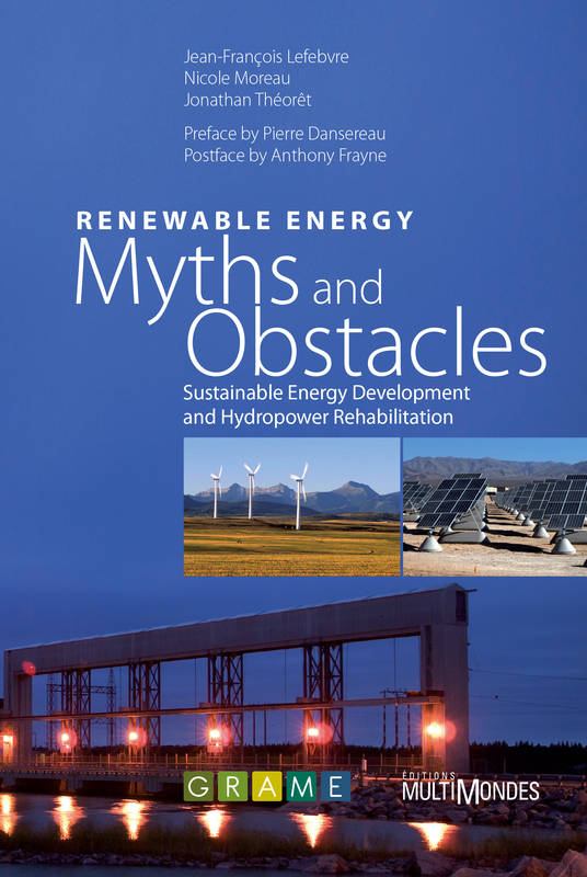 Renewable Energy: Myths and Obstacles, Sustainable Energy Development and Hydropower Rehabilitation