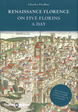 RENAISSANCE FLORENCE ON FIVE FLORINS A DAY /ANGLAIS