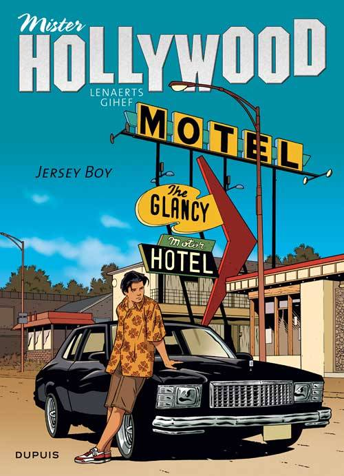 2, Mister Hollywood - Tome 2 - Jersey Boy