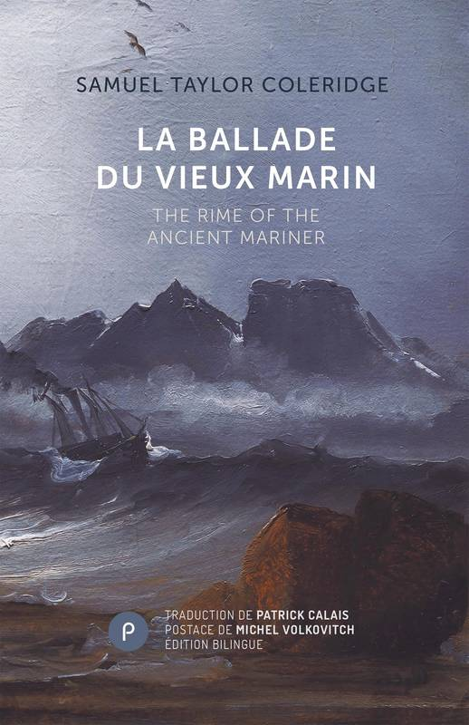La ballade du vieux marin, The Rime of the Ancient Marine