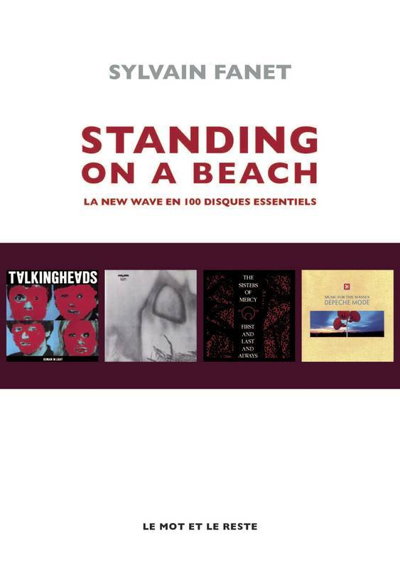 Standing on a beach , la new wave en 100 disques essentiels