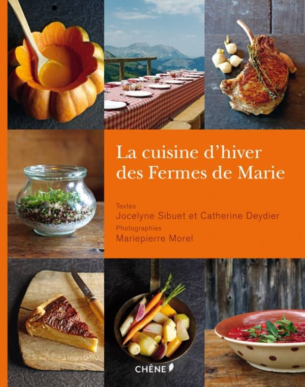 livre la cuisine d 39 hiver des fermes de marie catherine deydier marie pierre morel jocelyne. Black Bedroom Furniture Sets. Home Design Ideas