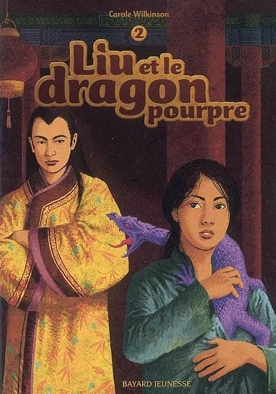 2/LIU ET LE DRAGON POURPRE, Volume 2, Liu et le dragon pourpre