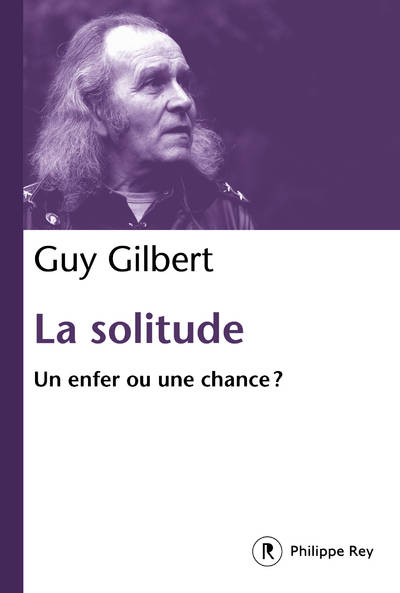 LA SOLITUDE - UN ENFER OU UNE CHANCE ?